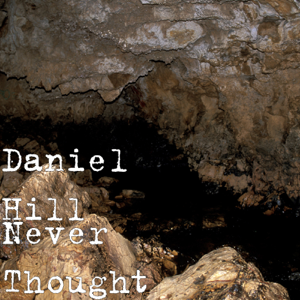 Dan Hill - Never Thought