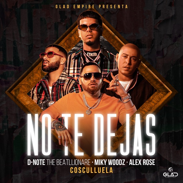 No Te Dejas (feat. Cosculluela) - Single