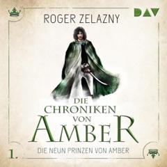 Die neun Prinzen von Amber: Die Chroniken von Amber: Corwin-Zyklus 1