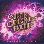 Supersonic Blues Machine - Bad Boys (Live)