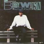 Bobby Watson & Horizon - P.D. On Great Jones Street
