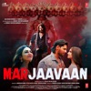 Marjaavaan Original Motion Picture Soundtrack