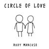 Rudy Mancuso - Circle of Love artwork