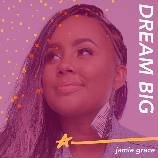 Dream Big - Single