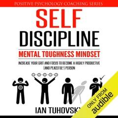 Self-Discipline: Mental Toughness Mindset (Unabridged)