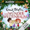 Der Wunderweltenbaum: Der Zauberwald 2 - Enid Blyton & Barbara van den Speulhof