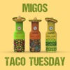 Taco Tuesday by Migos