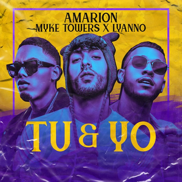 Tu & Yo (feat. Myke Towers & Lyanno) - Single
