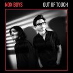 Nox Boys - Fire in Her Eyes