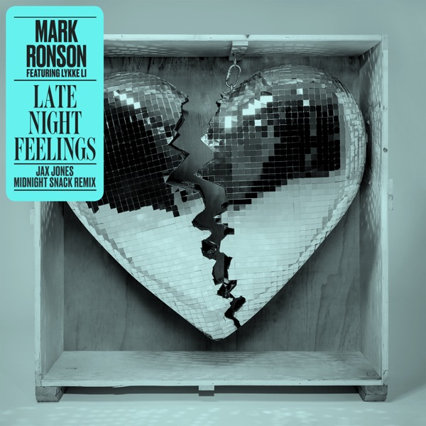 Late Night Feelings (Jax Jones Midnight Snack Remix) [feat. Lykke Li] - Single
