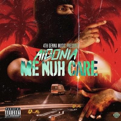 Me Nuh Care - Single - Aidonia