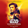 Rebecca Roanhorse - Resistance Reborn (Star Wars): Journey to Star Wars: The Rise of Skywalker (Unabridged)  artwork