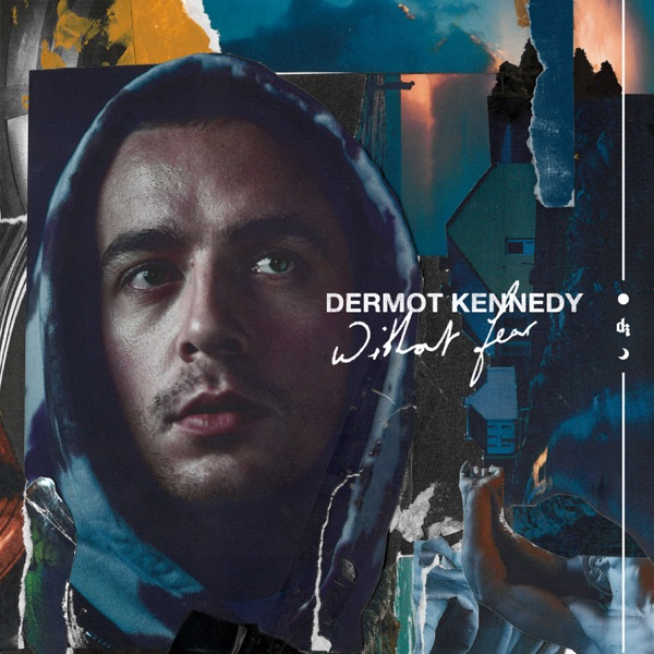 Dermot Kennedy - Without Fear album wiki, reviews