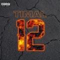 France Top 10 Hip-hop/Rap Songs - La 12 - Timal
