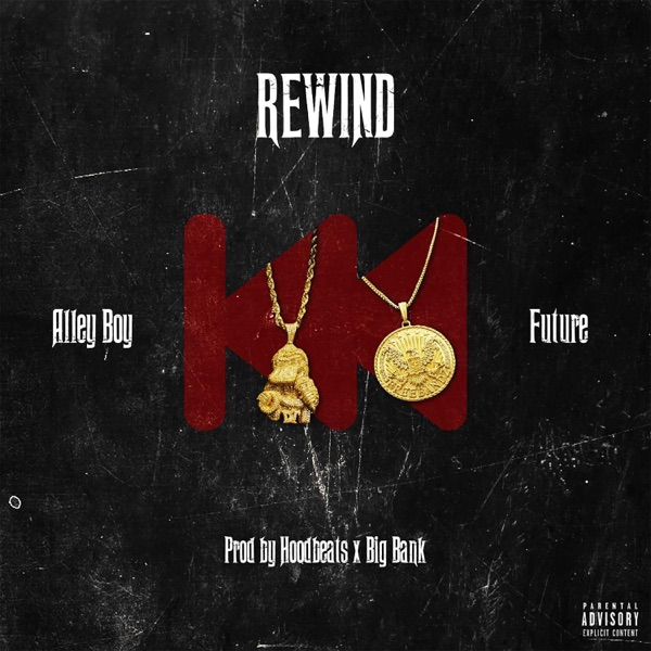 Rewind (feat. Future) - Single