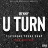 U Turn feat Young Dant Single