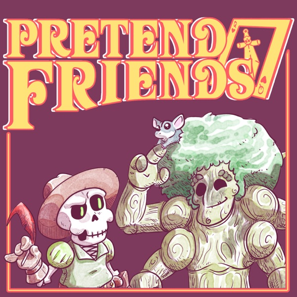 Episode 2 - Rebel Sweetheart – Pretend Friends - Tabletop