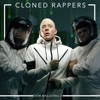 Cloned Rappers Single