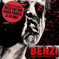 Benzi - Whatcha Gon Do (feat. Bhad Bhabie, Rich the Kid & 24hrs) artwork