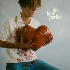 oh, how perfect - EP