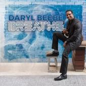 Daryl Beebe - Breathe