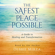 Debbie Mirza - The Safest Place Possible: A Guide to Healing and Transformation (Unabridged)