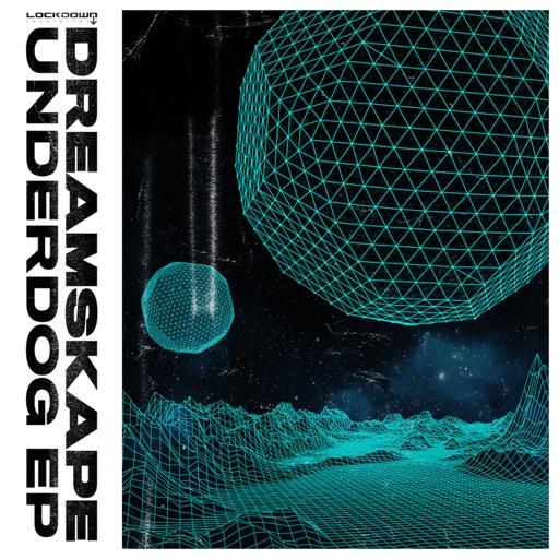 Underdog - EP by DreamSkape & Ill Truth