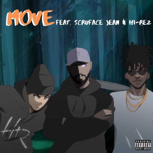 Move (feat. Scru Face Jean & Hi-Rez) - Single