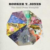 Booker T. Jones - Everything Is Everything