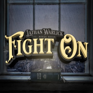 Lathan Warlick - Fight On feat. Bonay Neely