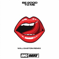 Be Good to Me (Will Easton rmx) - CLOONEE-LINDY LAYTON