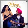 Wang Da Naap feat Sonam Bajwa - Ammy Virk mp3