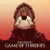 Games of Thrones - Boogie Bang