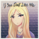 Chloe Adams If You Don't Like Me - Chloe Adams