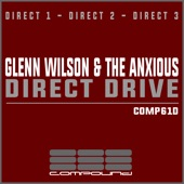 Glenn Wilson,The Anxious - Direct 2