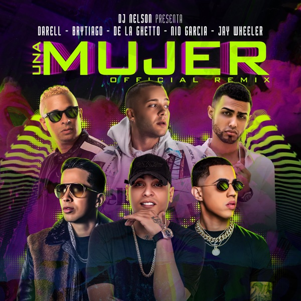 Una Mujer Remix (feat. Darell, Brytiago & De La Ghetto) - Single