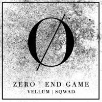 End Game (Sqwad rmx) - ZERO