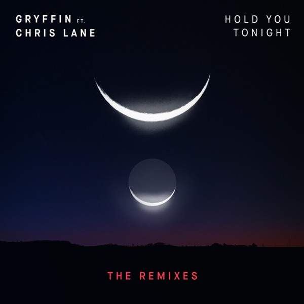 Hold You Tonight (Remixes) [feat. Chris Lane] - Single