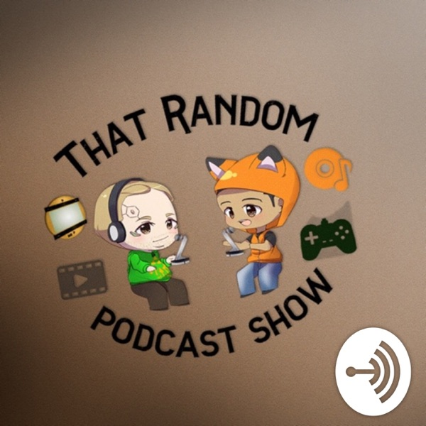 That Random Podcast Show