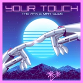The Apx - Your Touch