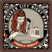 Quaker City Night Hawks - Ain't No Kid