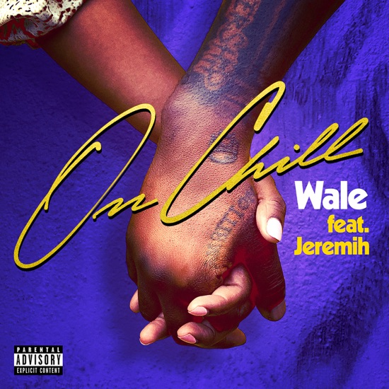 Wale - On chill