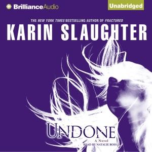 Undone (Unabridged) - Karin Slaughter audiobook, mp3