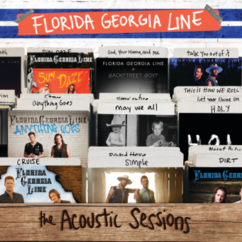The Acoustic Sessions Florida Georgia Line album songs, reviews, credits