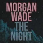 Morgan Wade - The Night