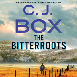 The Bitterroots - C.J. Box mp3 download