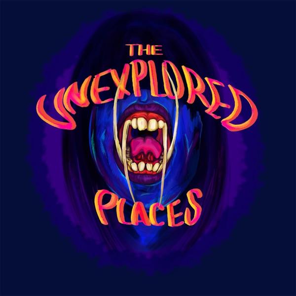 The Unexplored Places
