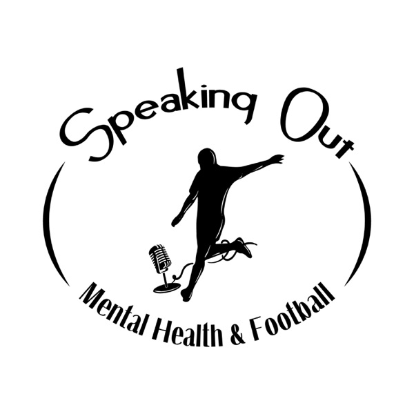 Speaking Out - Mental Health & Football