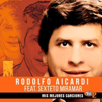 Mis Mejores Canciones (Vol. 2) - Rodolfo Aicardi