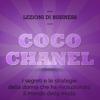 Andrea Lattanzi BarcelГІ - Coco Chanel. I segreti e le strategie della donna che ha rivoluzionato il mondo della moda: Lezioni di business artwork